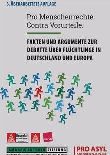 """Cover der Broschüre """"Pro Menschenrechte. Contra Vorurteile."""" - Fakten und Argumente zur Debatte über Flüchtlinge in Deutschland und Europa (3. überarbeitete Auflage)"""