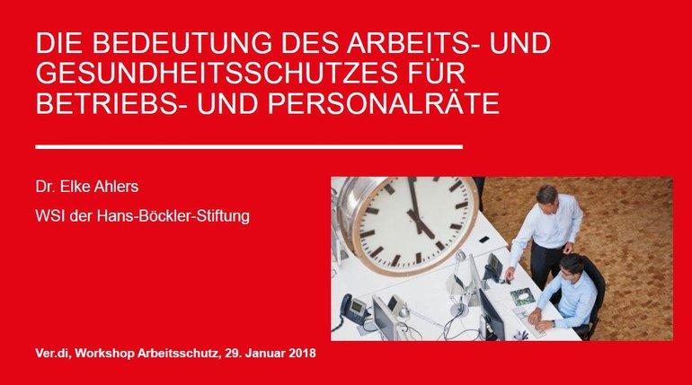 """Titelseite der Präsentation von Dr. Elke Ahlers anl. des ver.di-Workshops Arbeitsschutz am 29./30.01.2018; Titel: """"Die Bedeutung des Arbeits- und Gesundheitsschutzes für Betriebs- und Personalräte"""""""