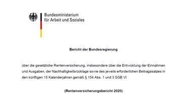 Titelseite des Rentenversicherungsbericht 2020 des Bundesministeriums für Arbeit und Soziales