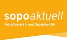 Logo der Inforeihe sopoaktuell des Ressorts Arbeitsmarkt- und Sozialpolitik
